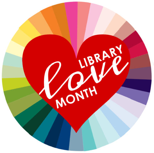 February is Library Love Month