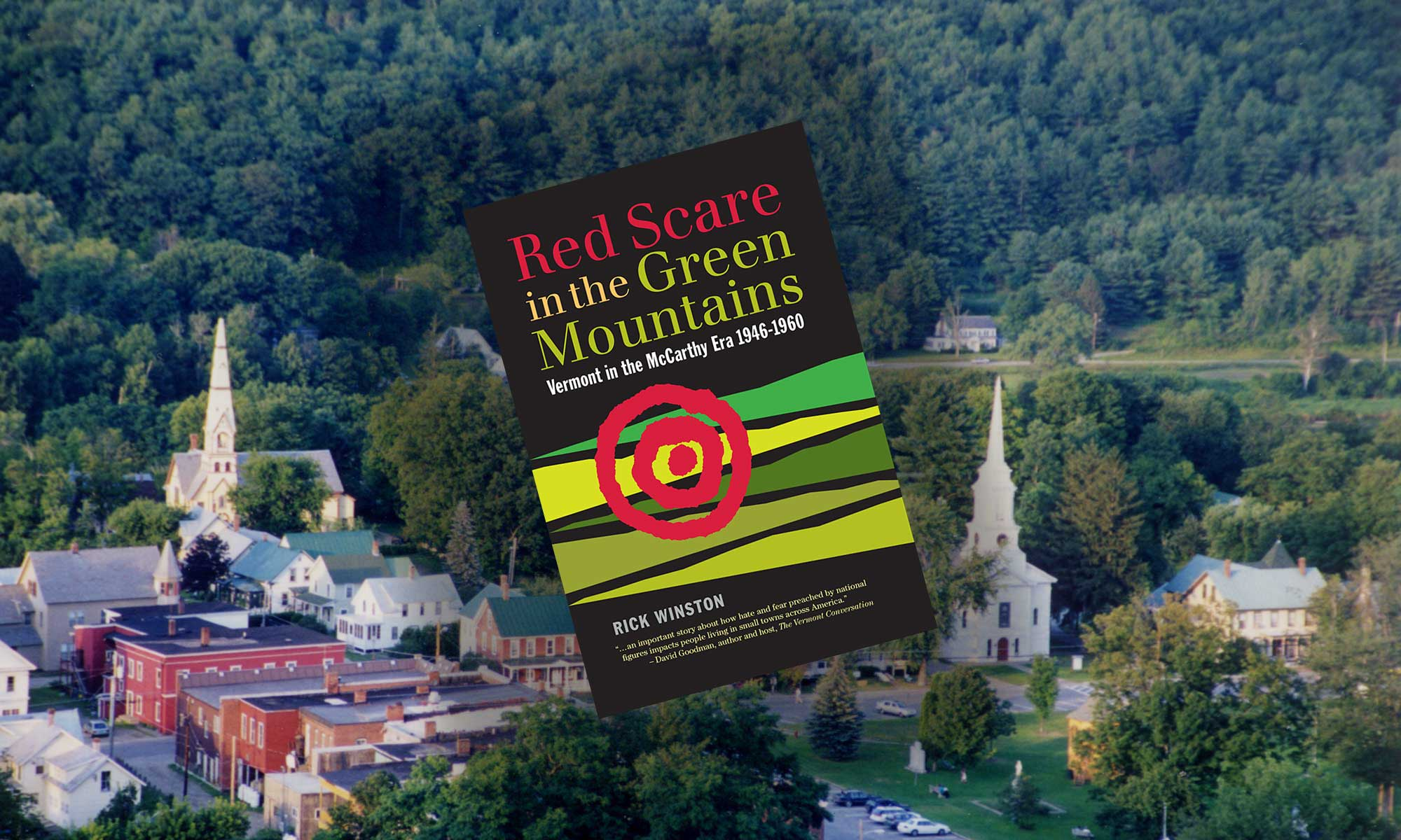 Red Scare in the Green Mountains: Vermont in the McCarthy Era