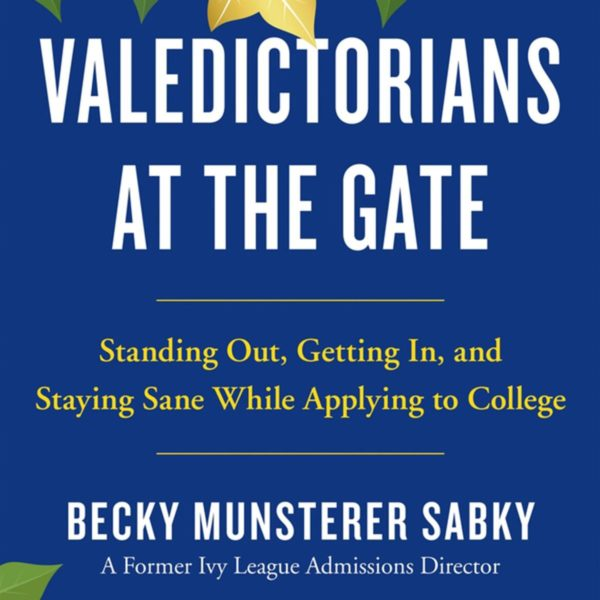 """Talk with Becky Munsterer Sabky, author of """"Valedictorians at the Gate"""""""